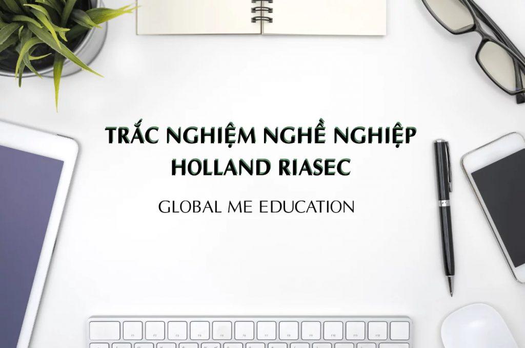 Thực hiện kiểm tra ngành nghề phù hợp với Holland Riasec